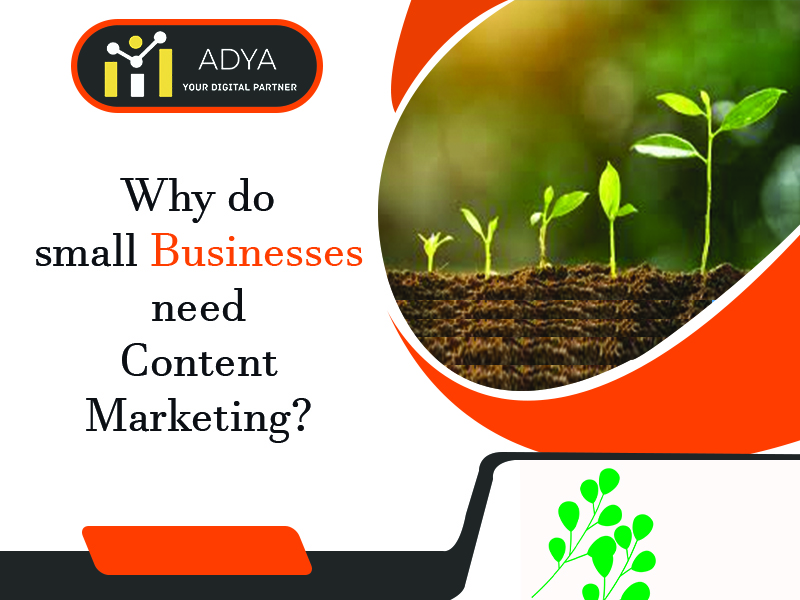 Why do Small Businesses need Content Marketing?